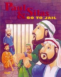 Paul and Silas Go to Jail (Bible Big Book Series)