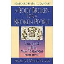 Body Broken For a Broken People ,A