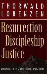 Resurrection, Discipleship, Justice