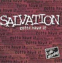 Salvation Gotta Have It