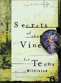 Secrets of the Vine For Teens (#02 in Breakthrough For Teens Series)