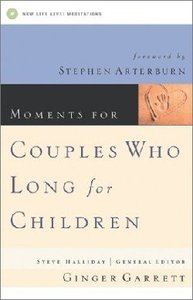 Moments For Couples Who Long For Children