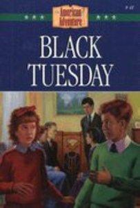 Black Tuesday (#41 in American Adventure Series)