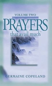 Prayers That Avail Much (Volume 2) (Prayers That Avail Much Series)