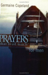 Prayers That Avail Much For Men (Prayers That Avail Much Series)