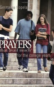 Prayers That Avail Much For the College Years (Prayers That Avail Much Series)