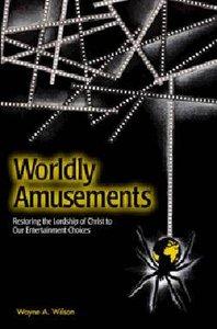 Worldly Amusements