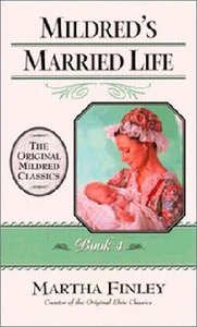 Mildreds Married Life (#04 in Mildred Keith Series)