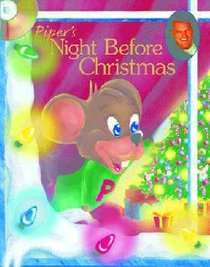 Pipers Night Before Christmas (Piper The Hyper Mouse Series)
