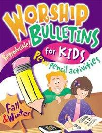 Worship Bulletins For Kids: Fall & Winter