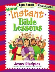 Jesus Disciples (Reproducible) (Instant Bible Lessons Series)