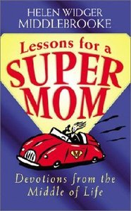 Lessons For a Supermom (Supermum)