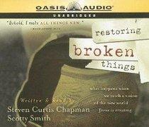 Restoring Broken Things