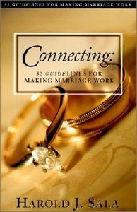 Connecting: 52 Guidelines For Making Marriage Work