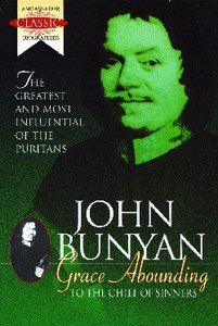 John Bunyan: Grace Abounding
