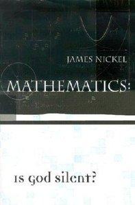 Mathematics: Is God Silent? (2001)