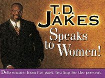 Jakes Speaks to Women