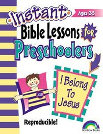 I Belong to Jesus (Reproducible) (Instant Bible Lessons Series)
