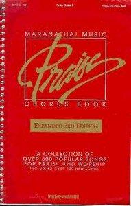Praise Chorus Book 3rd Edition Music