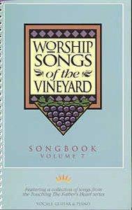 Songs of the Vineyard Volume 7 Music