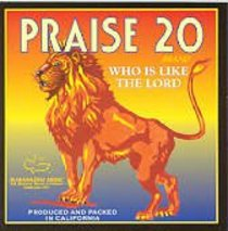 Praise 20-Who is Like the Lord