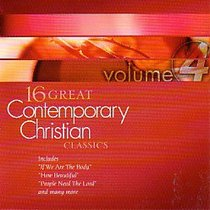 16 Great Contemporary Christian Classics (Volume 4)