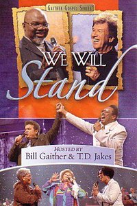 We Will Stand (Gaither Gospel Series)