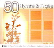 50 Hymns and Praise Favorites Volume 2