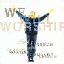 We Will Worship