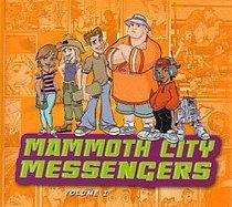 Mammoth City Messengers #1