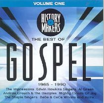 The Best of Gospel Volume One (1965-1990) (History Makers Music Series)