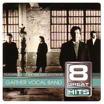Gaither Vocal Band (8 Great Hits Series)