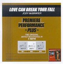 Love Can Break Your Fall (Accompaniment)