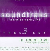 He Touched Me (Accompaniment)