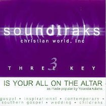 Is Your All on the Altar? (Accompaniment)