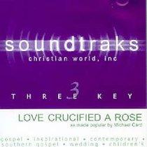 Love Crucified Arose (Accompaniment)