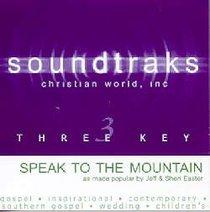 Speak to the Mountain (Accompaniment)
