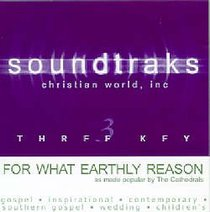 For What Earthly Reason (Accompaniment)
