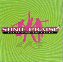 Sonic Praise #02: Worship For You