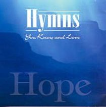 Hymns You Know and Love: Hope