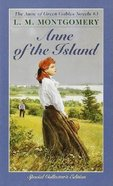 Anne of the Island (#03 in Anne Of Green Gables Series)