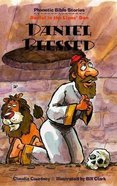 Daniel Blessed (Phonetic Bible Stories Series)