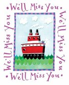 Well Miss You (Greetings Series)