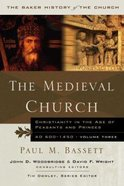 The Medieval Church (#03 in Baker History Of The Church Series)