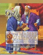 Life Principles From the Kings of the Old Testament (Leaders Guide) (Following God: Character Builders Series)