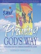 Praying Gods Way (Following God: Discipleship Series)