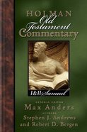 1 & 2 Samuel (#06 in Holman Old Testament Commentary Series)