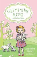 Clementine Rose and the Farm Fiasco (Clementine Rose Series)