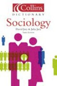 Collins Dictionary of Sociology (3rd Ed)