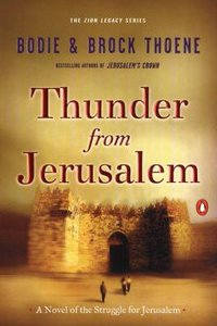 Thunder From Jerusalem (#02 in Zion Legacy Series)